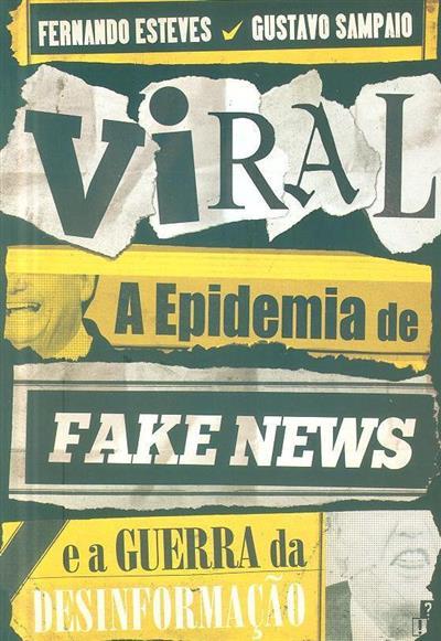 Viral (Fernando Esteves, Gustavo Sampaio)
