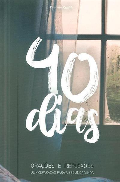 40 dias (Dennis Smith)