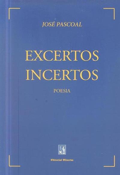 Excertos incertos (José Pascoal)