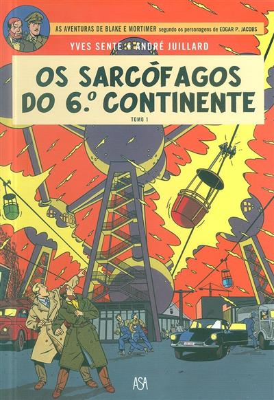 Os sarcófagos do 6º continente (Yves Sente, André Juillard)