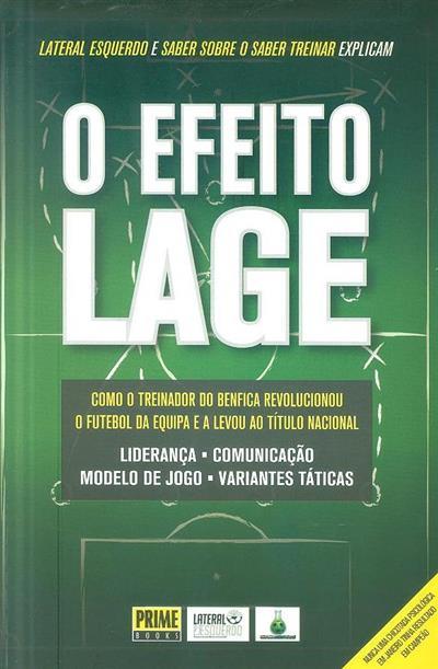 O efeito Lage (Bernardo Ferrão... [et al.])
