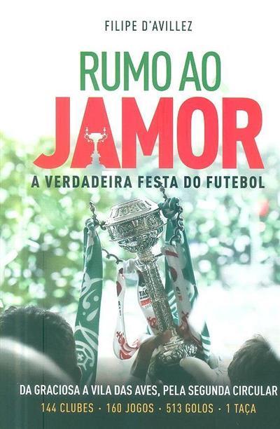 Rumo ao Jamor (Filipe d'Avillez)
