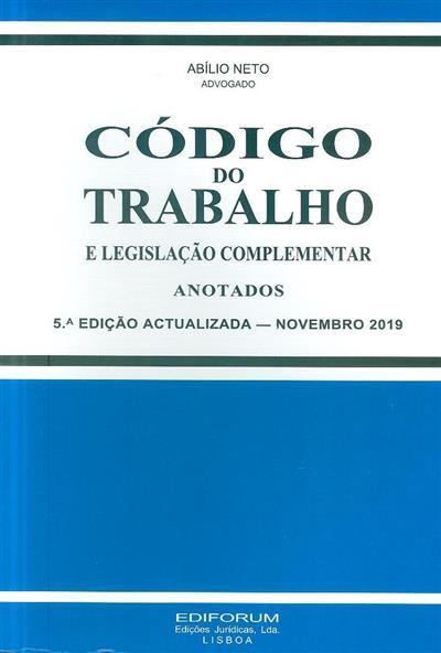 Código do trabalho e legislação complementar (anot. Abílio Neto)