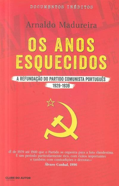 Os anos esquecidos (Arnaldo Madureira)