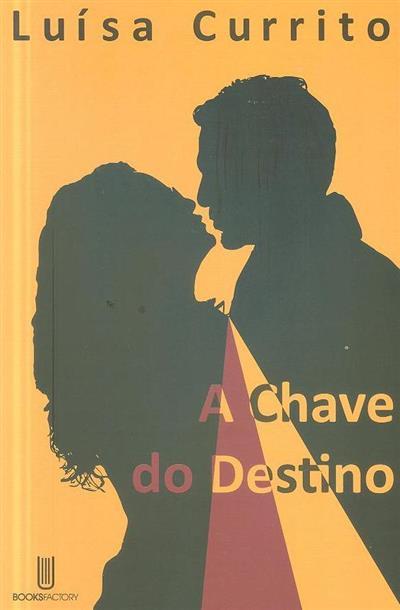 A chave do destino (Luísa Currito)