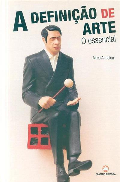 A definição de arte (Aires Almeida)