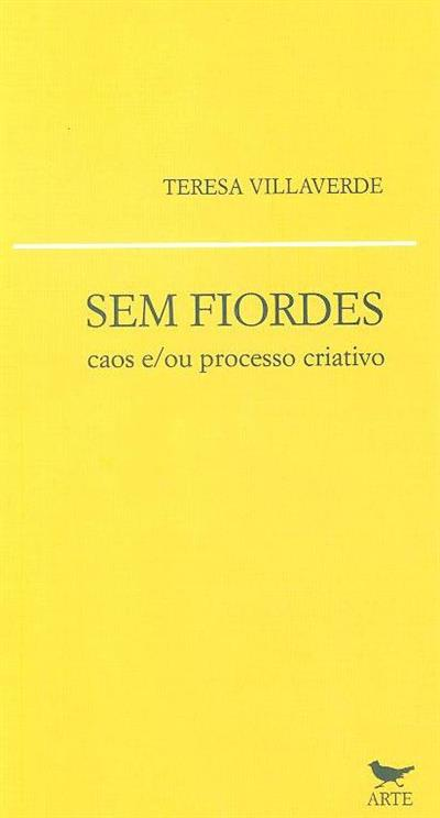Sem fiordes (Teresa Villaverde)