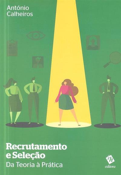 Recrutamento e seleção (António Calheiros)