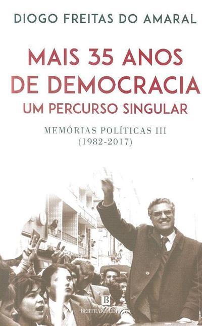Memórias políticas (Diogo Freitas do Amaral)