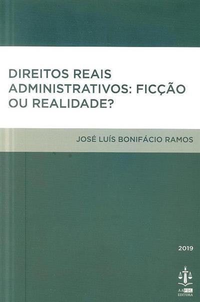 Direitos reais administrativos (José Luís Bonifácio Ramos)