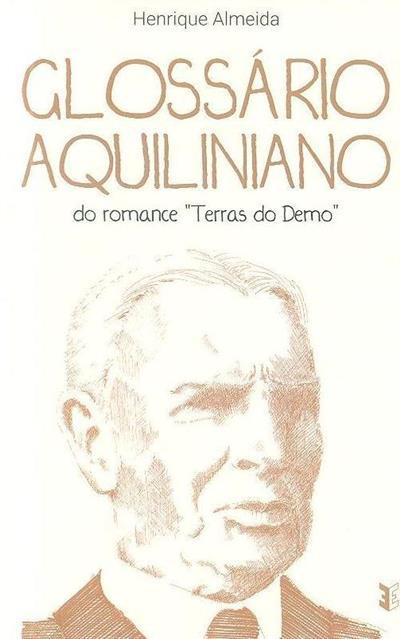 """Glossário Aquiliano do romance """"Terras do Demo"""" (Henrique Almeida)"""