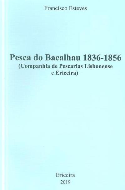 Pesca do bacalhau 1836-1856