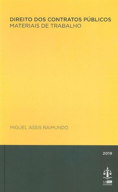Direito dos contratos públicos (Miguel Assis Raimundo)