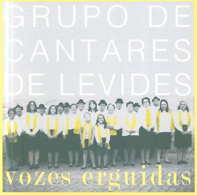 Grupo de cantares de Levides (textos e coord. Luís Gomes da Costa)