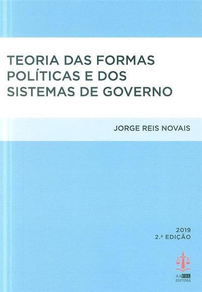 Teoria das formas políticas e dos sistemas de governo (Jorge Reis Novais)