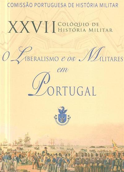 O liberalismo e os militares em Portugal