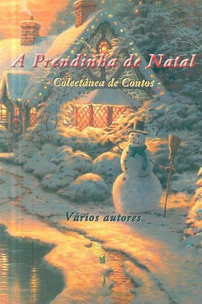 A prendinha de Natal (António Jesus Cunha... [et al.])
