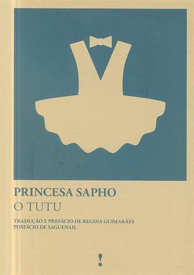 O tutu (Princesa Sapho)