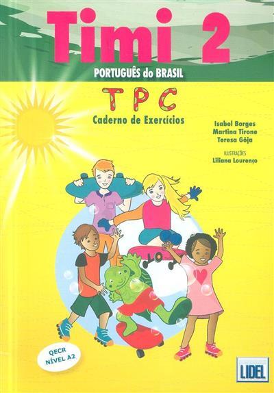 Timi 2 (Isabel Borges, Martina Tirone, Teresa Gôja)