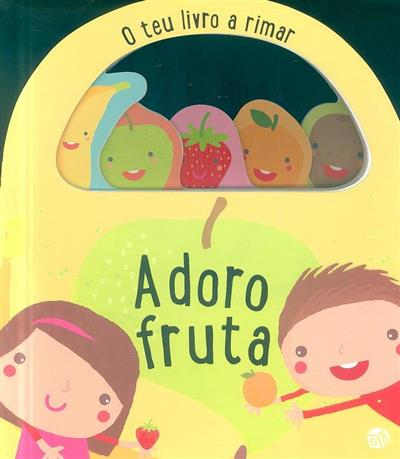 Adoro fruta (Ana Oom)
