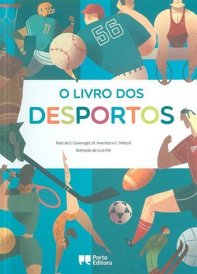 O livro dos desportos (S. Cavenaghi, M. Invernizzi, C. Pelizzoli)