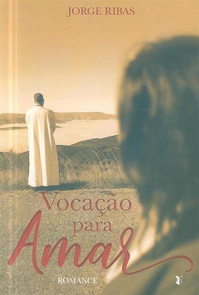 Vocação para amar (Jorge Ribas)