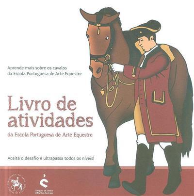 Livro de atividades da Escola Portuguesa de Arte Equestre (GPR360-Communications Club)