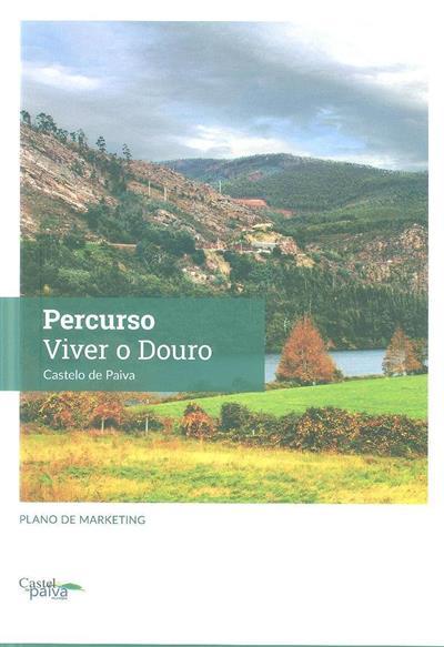 Percurso viver o Douro (coord. José Marques da Silva)