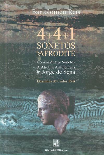 4+4+1 sonetos a Afrodite (Bartolomeu Reis)
