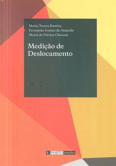 Medição de deslocamento (Maria Teresa Restivo, Fernando Gomes de Almeida, Maria de Fátima Chouzal)