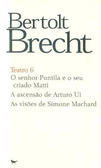 O senhor Puntila e o seu criado Matti ; (Bertolt Brecht)