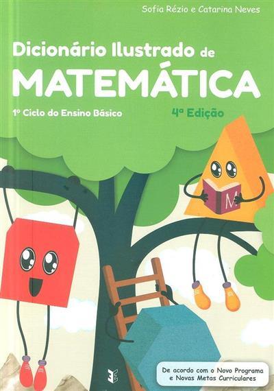 Dicionário ilustrado de matemática (Ana Sofia Rézio, Catarina Neves)
