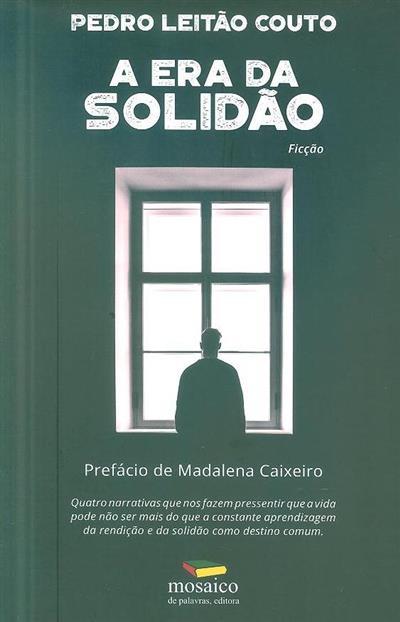 A era da solidão (Pedro Leitão Couto)
