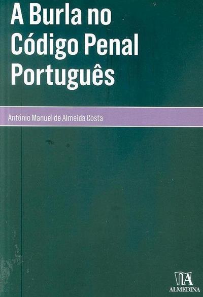 A burla no Código Penal Português (António Manuel de Almeida Costa)