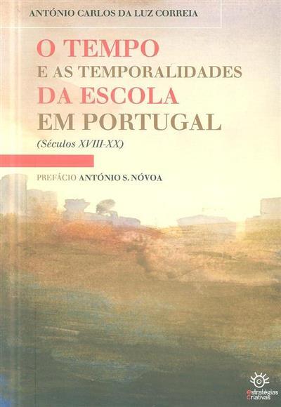 O tempo e as temporalidades da escola em Portugal (António Carlos da Luz Correia)