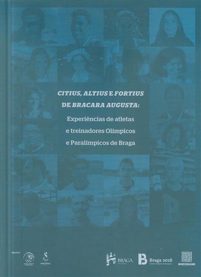 Citius, altius e fortius de Bracara Augusta (coord. José Fernando A. Cruz, Rui Manuel Sofia, Luís Jorge Meireles)