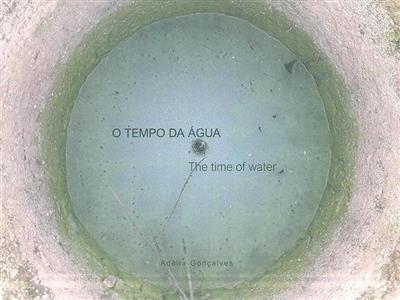 O tempo da água (coord. Adélia Gonçalves)