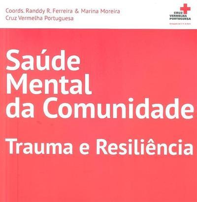 Saúde mental da comunidade (coord. Randdy R. Ferreira, Marina Moreira)