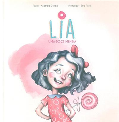 Lia, uma doce menina (Anabela Correia)