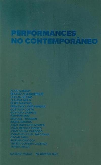 Performances no contemporâneo (ed. Eugénia Vilela, Né Barros)