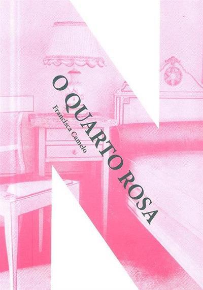 O quarto rosa (Francisca Camelo)