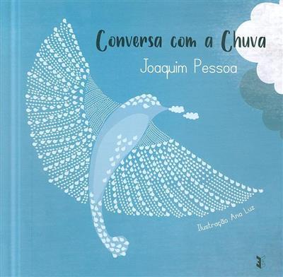 Conversa com a chuva (Joaquim Pessoa)
