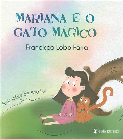Mariana e o gato mágico (Francisco Lobo Faria)