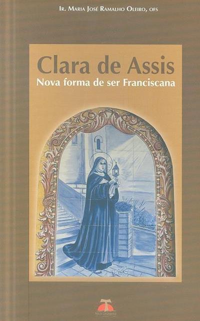 Clara de Assis (Maria José Ramalho Oleiro)