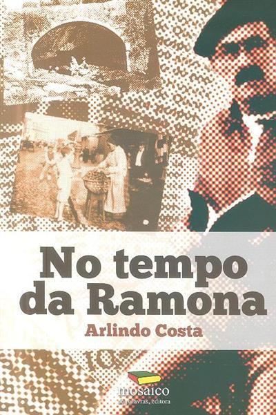 No tempo da Ramona (Arlindo Costa)