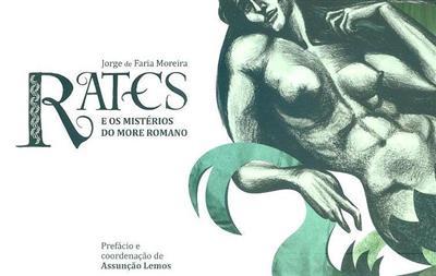 Rates e os mistérios do More Romano (Jorge de Faria Moreira)