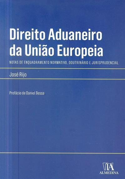 Direito aduaneiro da União Europeia (José Rijo)