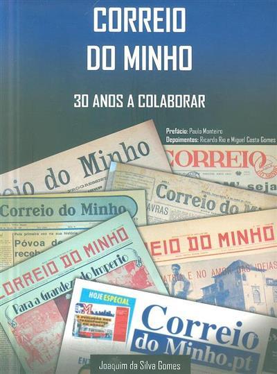 Correio do Minho, 30 anos a colaborar (Joaquim da Silva Gomes)