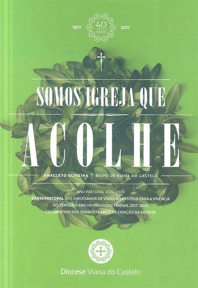 Somos Igreja que acolhe (Anacleto Oliveira)