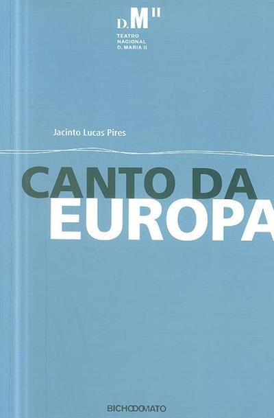Canto da Europa (Jacinto Lucas Pires)